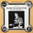 DUKE ELLINGTON The Uncollected Duke Ellington And His Orchestra Volume 4 - 1947 album cover