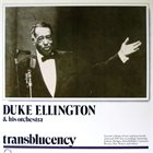 DUKE ELLINGTON Transblucency album cover