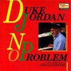 DUKE JORDAN No Problem album cover