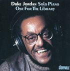 DUKE JORDAN Solo Piano - One For The Library album cover