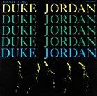 DUKE JORDAN Trio and Quintet (aka The Street Swingers aka Flight To Jordan) album cover