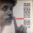 DUKE PEARSON Hush! album cover