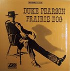 DUKE PEARSON Prairie Dog album cover
