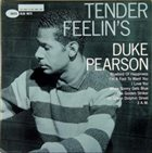 DUKE PEARSON Tender Feelin's album cover