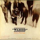 DUKE PEARSON Wahoo! album cover