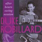 DUKE ROBILLARD After Hours Swing Session album cover