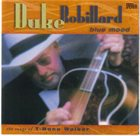 DUKE ROBILLARD Blue Mood - The Songs Of T-Bone Walker Album Cover