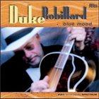 DUKE ROBILLARD Blue Mood - The Songs Of T-Bone Walker album cover