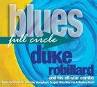 DUKE ROBILLARD Blues Full Circle album cover