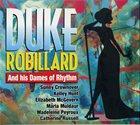 DUKE ROBILLARD Duke Robillard And His Dames Of Rhythm album cover