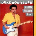 DUKE ROBILLARD Duke Robillard And The Pleasure Kings album cover