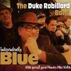 DUKE ROBILLARD Independently Blue album cover
