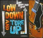 DUKE ROBILLARD Low Down and Tore Up album cover