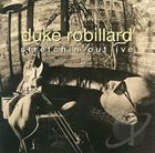 DUKE ROBILLARD Stretchin' Out (Live) Album Cover
