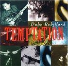 DUKE ROBILLARD Temptation album cover