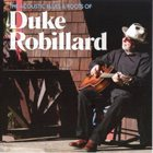 DUKE ROBILLARD The Acoustic Blues & Roots Of album cover