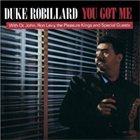 DUKE ROBILLARD You Got Me album cover
