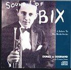 DUKES OF DIXIELAND (1975) Sounds Of Bix album cover