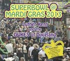 DUKES OF DIXIELAND (1975) Superbowl @ Mardi Gras 2013 album cover