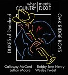 DUKES OF DIXIELAND (1975) When Country Meets Dixie (With The Oak Ridge Boys) album cover