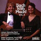 DUŠAN BOGDANOVIĆ Dusan Bogdanovic & Elaine Comparone : Bach With Pluck Vol.2 album cover