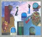 DUŠAN BOGDANOVIĆ Dusan Bogdanovic*, Miroslav Tadić, Mark Nauseef : Keys To Talk By album cover