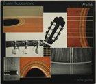 DUŠAN BOGDANOVIĆ Worlds (Solo Guitar) album cover