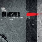 DUŠAN JEVTOVIĆ — No Answer album cover