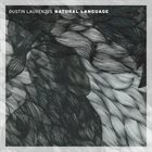 DUSTIN LAURENZI Natural Language album cover