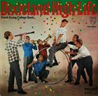 DUTCH SWING COLLEGE BAND Dixieland High Life album cover