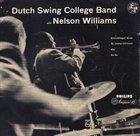 DUTCH SWING COLLEGE BAND Dutch Swing College Band with Nelson Williams album cover