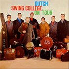 DUTCH SWING COLLEGE BAND Dutch Swing College On Tour album cover