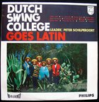 DUTCH SWING COLLEGE BAND Dutch Swing College Goes Latin album cover