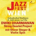 DWIKI DHARMAWAN Dwiki Dharmawan String Quartet Project: Live at Jazz Fest Wien 2012 album cover