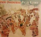 DWIKI DHARMAWAN Pasar Klewer album cover