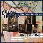 DYLAN TAYLOR One In Mind (limited pre-release) album cover