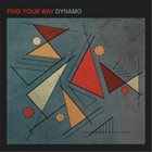 DYNAMO Find Your Way album cover