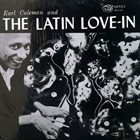 EARL COLEMAN Earl Coleman And The Latin Love-In album cover