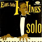 EARL HINES Earl 'Fatha' Hines Solo album cover
