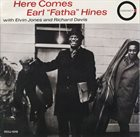EARL HINES Here Comes Earl