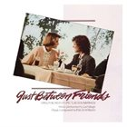 EARL KLUGH Just Between Friends - Original Motion Picture Soundtrack album cover