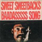 EARTH WIND & FIRE Melvin Van Peebles – Sweet Sweetback's Baadasssss Song (An Opera) album cover