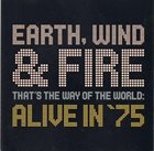 EARTH WIND & FIRE That's the Way of the World: Alive in '75 album cover