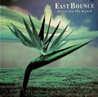 EAST BOUNCE Kisses on the Wind album cover