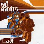 ED MOTTA Ao Vivo (2CD) album cover