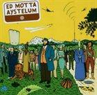 ED MOTTA Aystelum album cover