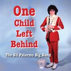ED PALERMO One Child Left Behind album cover