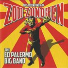 ED PALERMO — The Adventures Of Zodd Zundgren album cover
