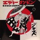 EDDIE CONDON In Japan album cover