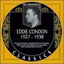 EDDIE CONDON The Chronological Classics: Eddie Condon 1927-1938 album cover